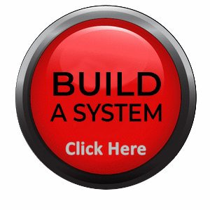 Build Your System